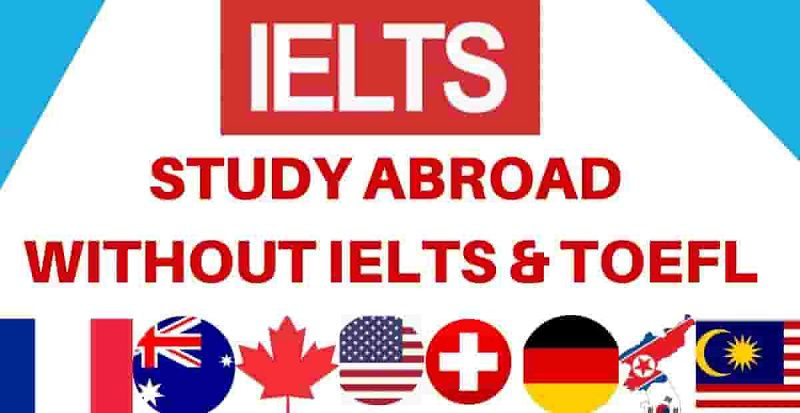 Study Abroad Without TOEFL/IELTS