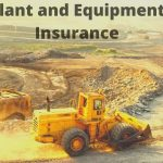 All About Plant And Equipment Insurance